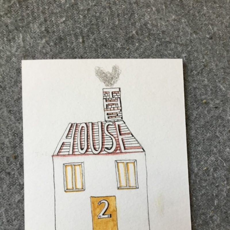 Postcard with a house drawn on the front with the writing 'The House 2 Myself'